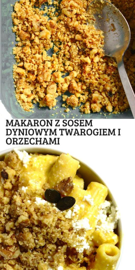Makaron z kremowym sosem dyniowym, twarogiem i wegańską orzechową kruszonką