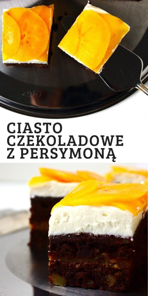 Ciasto czekoladowe z persymoną